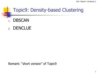 Topic9: Density-based Clustering