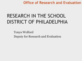 Research in the school district of  philadelphia