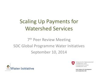 Scaling Up Payments for Watershed Services