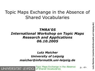 Topic Maps Exchange in the Absence of Shared Vocabularies