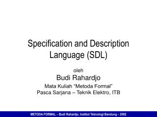 Specification and Description Language (SDL)