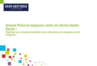 I – Le Grand Paris, qu'est-ce que c'est ?