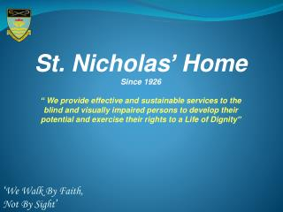 St. Nicholas' Home Since 1926