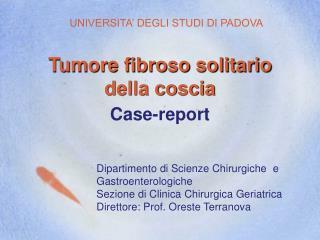 Tumore fibroso solitario della coscia