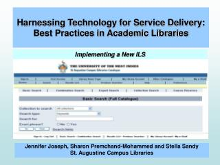 Harnessing Technology for Service Delivery: Best Practices in Academic Libraries