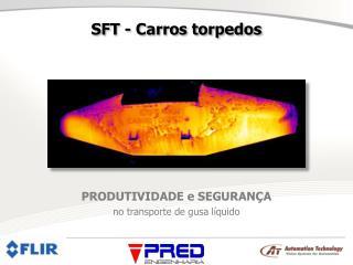 SFT - Carros torpedos