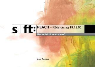 REACH  – Rådsforslag 19.12.05