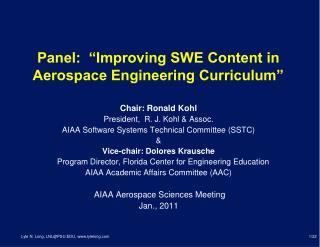 "Panel:  ""Improving SWE Content in Aerospace Engineering Curriculum"""