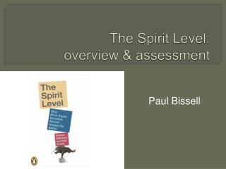 The Spirit Level:  overview  assessment