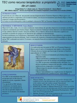 TEC como recurso terapéutico: a propósito de un caso.