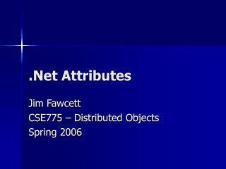 .Net Attributes
