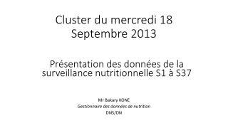 Cluster du mercredi 18 Septembre 2013