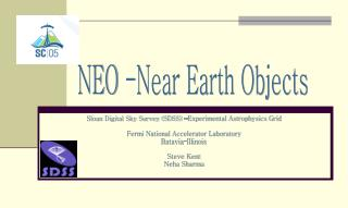 NEO -Near Earth Objects