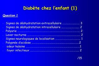 Diabète chez l'enfant (1)