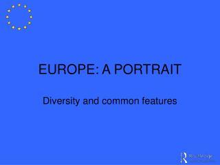 EUROPE: A PORTRAIT