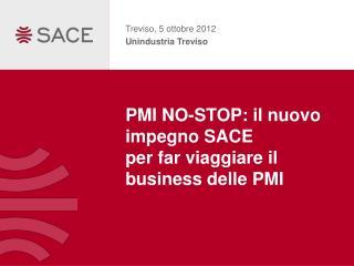 PMI NO-STOP: il nuovo impegno SACE per far viaggiare il business delle PMI