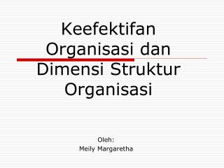 Keefektifan Organisasi dan Dimensi Struktur Organisasi