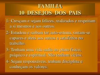 FAMILIA  10  DESEJOS  DOS  PAIS