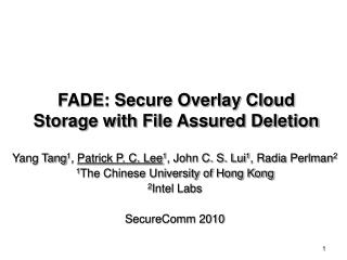 FADE: Secure Overlay Cloud Storage with File Assured Deletion
