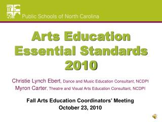 Arts Education Essential Standards 2010