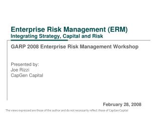 Enterprise Risk Management (ERM) Integrating Strategy, Capital and Risk