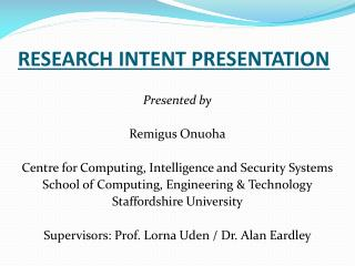 RESEARCH INTENT PRESENTATION
