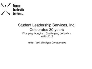 The Annual Michigan Made State  Student Event Phenomena  Began in  1986