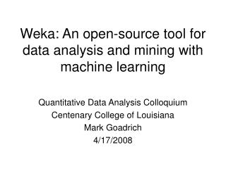 Weka: An open-source tool for data analysis and mining with machine learning