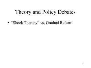 Theory and Policy Debates