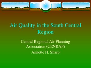 Air Quality in the South Central Region