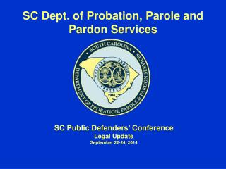 SC Dept. of Probation, Parole and Pardon Services