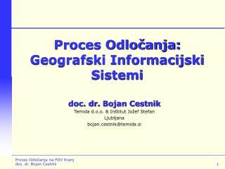 Proces Odločanja:  Geografski Informacijski Sistemi