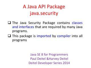 A Java API  Package java.security