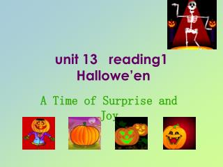 unit 13   reading1    Hallowe'en