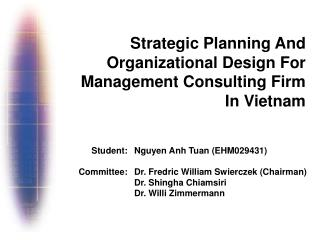 Strategic Planning And  Organizational Design For  Management Consulting Firm  In Vietnam