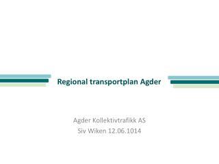 Regional  t ransportplan Agder