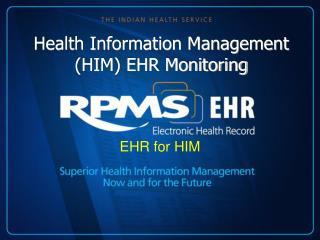 Health Information Management (HIM) EHR Monitoring