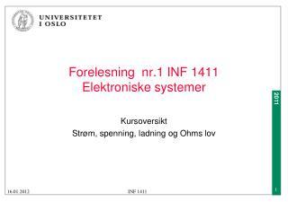 Forelesning  nr.1 INF 1411  Elektroniske systemer