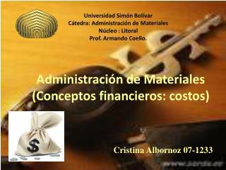 Administración de Materiales (Conceptos financieros: costos)