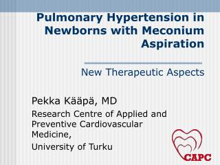 Pulmonary Hypertension in Newborns with Meconium Aspiration  New Therapeutic Aspects