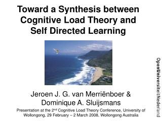 Toward a Synthesis between Cognitive Load Theory and Self Directed Learning