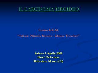 IL CARCINOMA TIROIDEO
