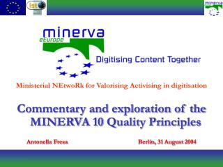 Commentary and exploration of the MINERVA 10 Quality Principles