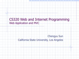 CS320 Web and Internet Programming Web Application and MVC