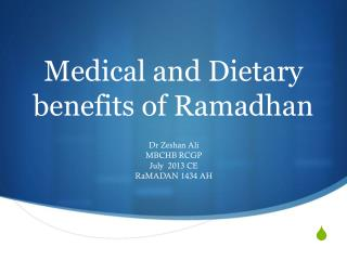 Medical and Dietary benefits of Ramadhan