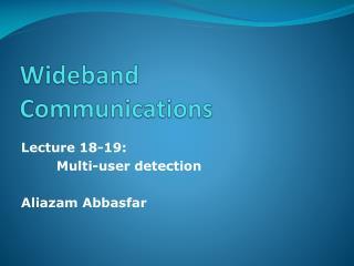 Wideband Communications