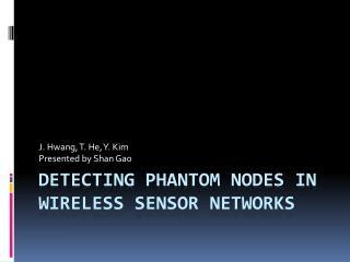 Detecting Phantom Nodes in Wireless Sensor Networks