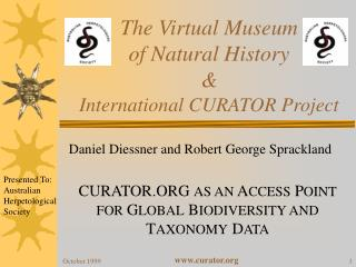 The Virtual Museum  of Natural History & International CURATOR Project