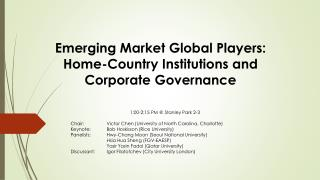 Emerging Market Global Players: Home-Country Institutions and Corporate Governance