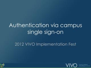Authentication via campus single sign-on